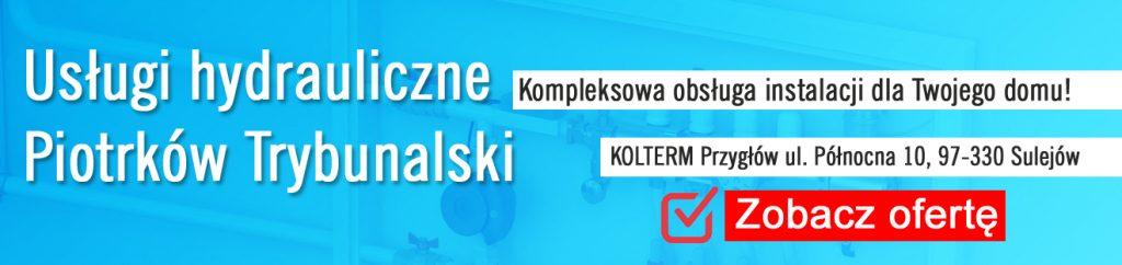 Usługi hydrauliczne Piotrków Trybunalski. KOLTERM INSTALACJE